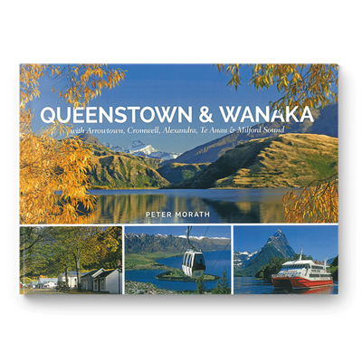 Peter Morath - Queenstown & Wanaka with Arrowtown, Cromwell, Alexandra and Milford Sound